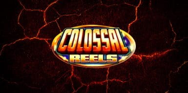 Overview of Colossal Reel Slots